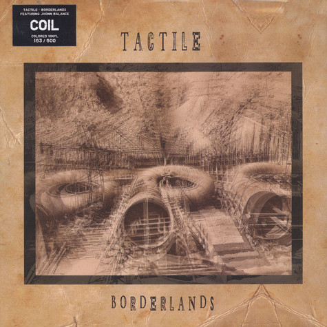 Tactile & John Balance - Borderlands White Vinyl Edition
