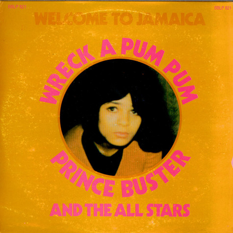 Prince Buster's All Stars - Wreck A Pum Pum
