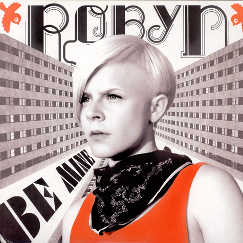 Robyn - Be Mine