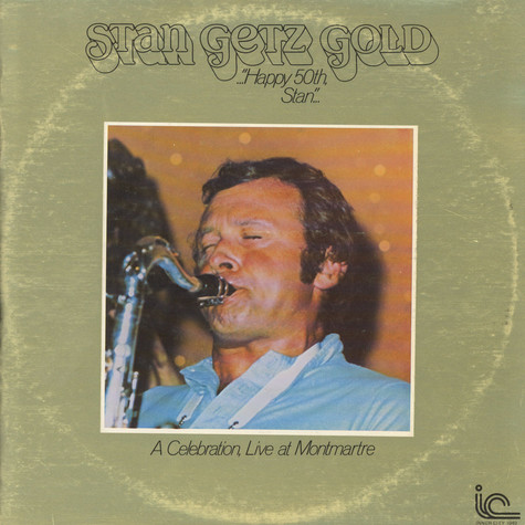 Stan Getz Quartet - Stan Getz Gold (Live At Montmartre)