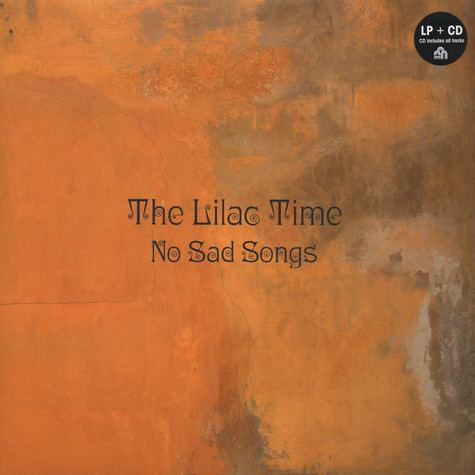 Lilac Time, The - No Sad Songs