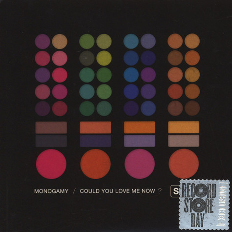 Self - Monogamy/Could You Love Me Now?