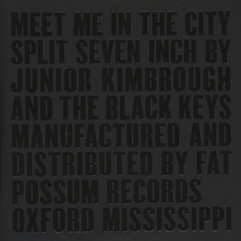 Black Keys, The/Junior Kimbrough - Meet Me In The City