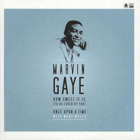 Marvin Gaye - How Sweet it Is (To Be Loved By You) / Once Upon A Time (feat. Mary Wells)