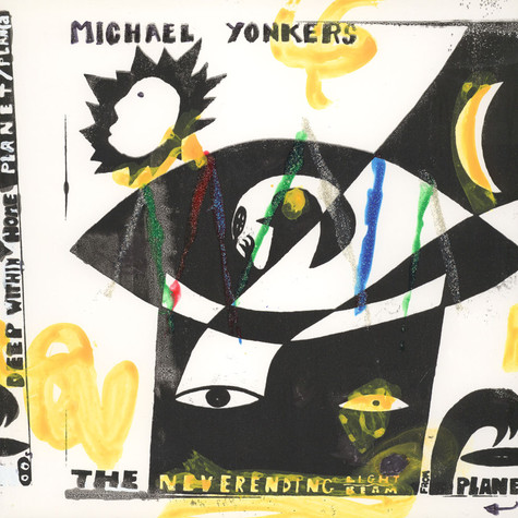 Michael Yonkers - The Neverending Light Beam From Planet '00s / Deep Within Home Planet / Plan A