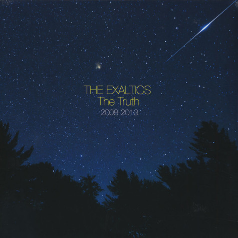 Exaltics, The - The Truth 2008-2013