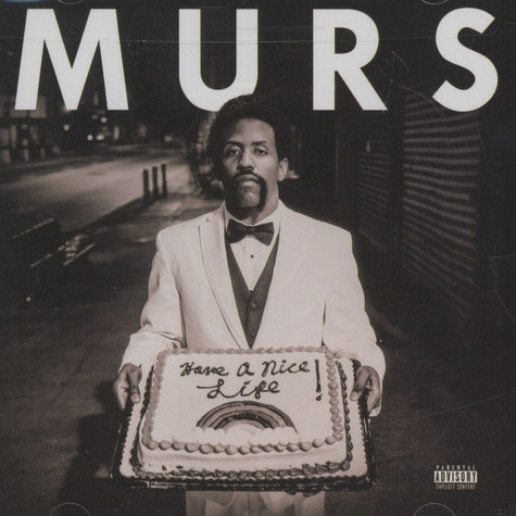 Murs - Have A Nice Life