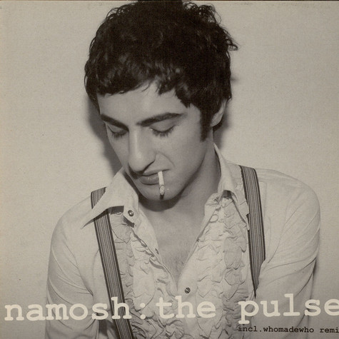 Namosh - The Pulse
