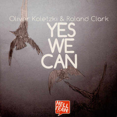 Oliver Koletzki & Roland Clark - Yes We Can