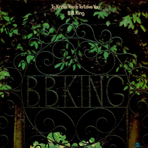 B.B. King - To Know You Is To Love You