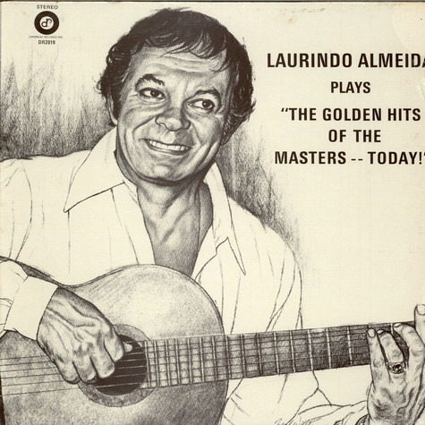Laurindo Almeida - Plays Golden Hits Of The Masters Today