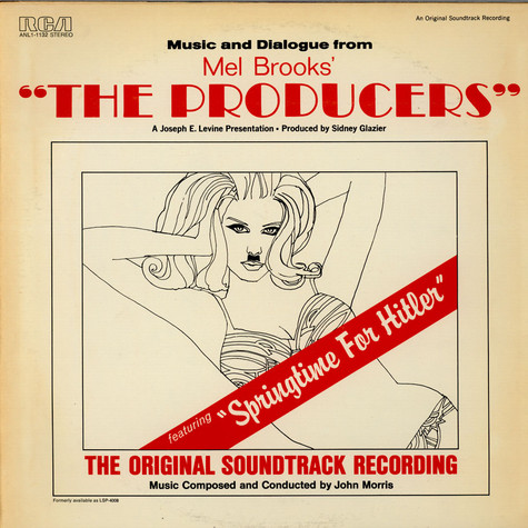 "John Morris & Mel Brooks - Music And Dialogue From Mel Brooks' ""The Producers"""
