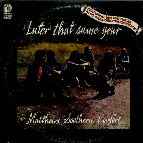 Matthews' Southern Comfort - Later That Same Year