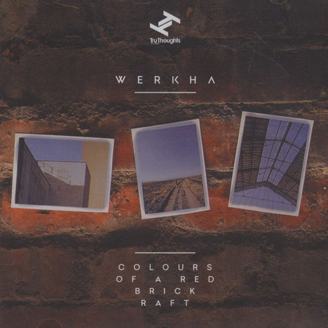 Werkha - Colours Of A Red Brick Raft