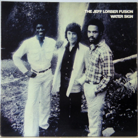 Jeff Lorber Fusion, The - Water Sign