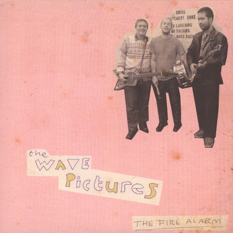 Wave Pictures, The - The Fire Alarm