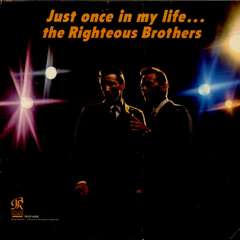 Righteous Brothers, The - Just Once In My Life
