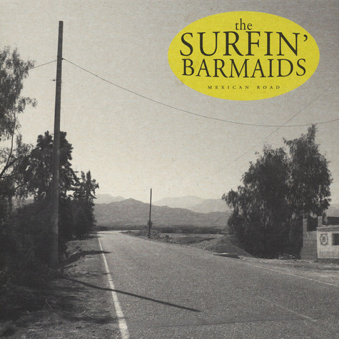 Surfin' Barmaids - Mexican Road