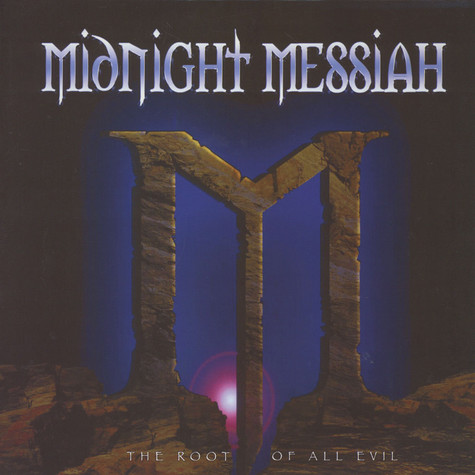 Midnight Messiah - The Root Of All Evil