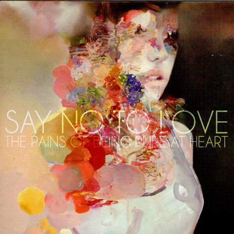 Pains Of Being Pure At Heart, The - Say No To Love