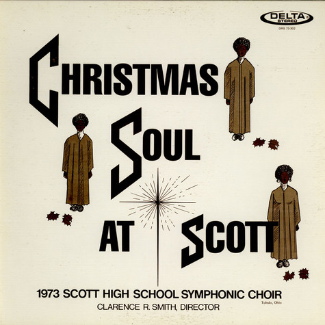 1973 Scott High School Symphonic Choir - Christmas Soul At Scott