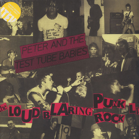 Peter And The Test Tube Babies - Loud Blaring Punk Rock