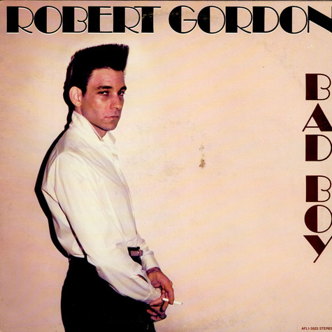 Robert Gordon - Bad Boy