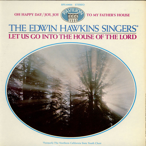 Edwin Hawkins Singers - Let Us Go Into The House Of The Lord