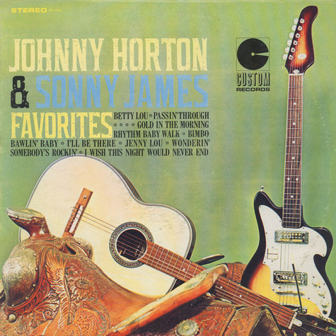 Johnny Horton, Sonny James - Favorites