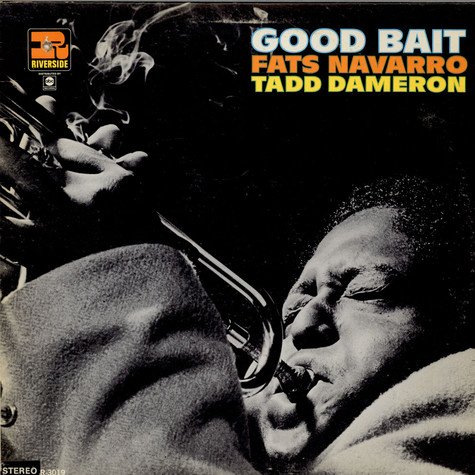 Fats Navarro / Tadd Dameron - Good Bait