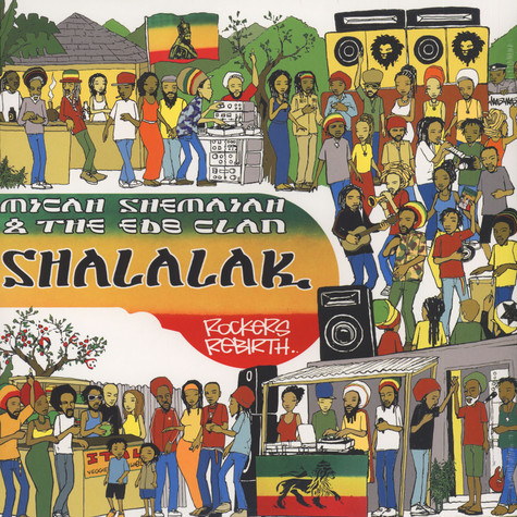 Micah Shemiah & The EDB Clan - Shalalak