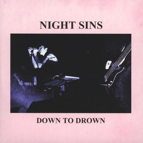 Night Sins - Down To Drown