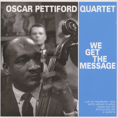 Oscar Pettiford Quartet - We Get The Message