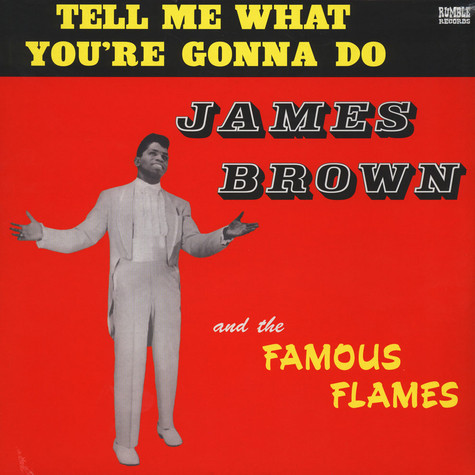 James Brown - Tell Me What You're Gonna Do