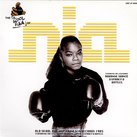 Roxanne Shante / Sparky D - The Ol' Skool Flava Of Nia