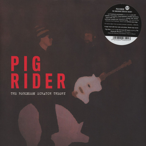 Pig Rider - The Robinson Scratch Theory