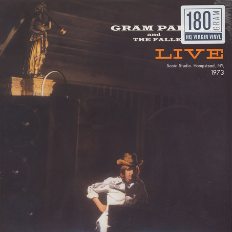 Gram Parsons & The Fallen Angels - Live In Sonic Studios In Hampstead NY, March 13, 1973 180g Vinyl Edition