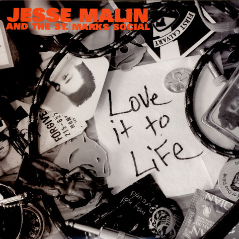 Jesse Malin And The St. Marks Social - Love It To Life