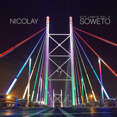 Nicolay of Foreign Exchange - City Lights 3: Soweto