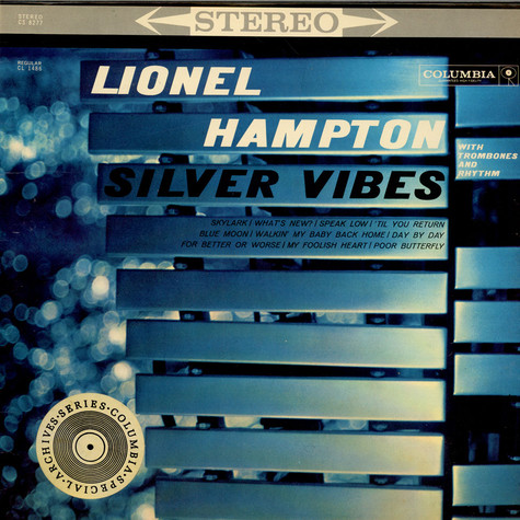 Lionel Hampton - Silver Vibes (With Trombones And Rhythm)