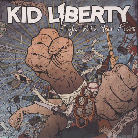Kid Liberty - Fight With Your Fists