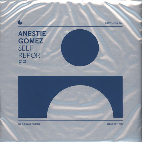 Anestie Gomez - Self Report EP