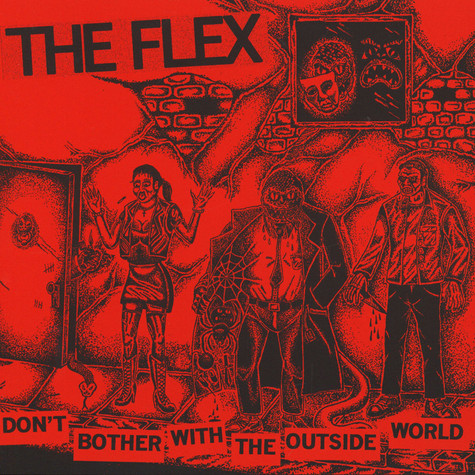 Flex, The - Don't Bother With The Outside World