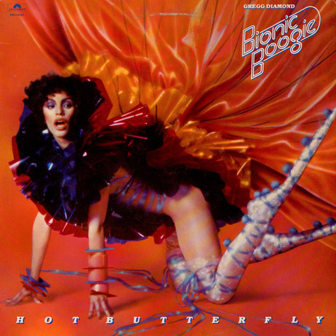 Gregg Diamond, Bionic Boogie - Hot Butterfly