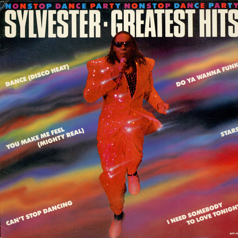 Sylvester - Sylvester's Greatest Hits: Nonstop Dance Party