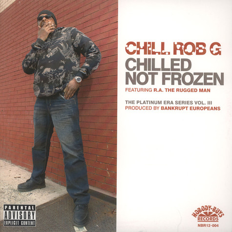 Chill Rob G - Chilled Not Frozen EP