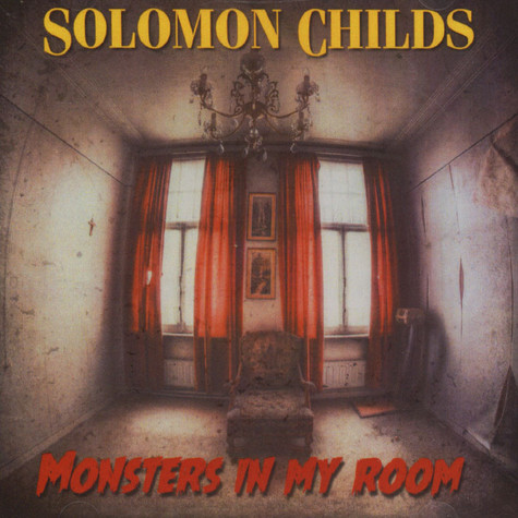 Solomon Childs - Monsters In My Room