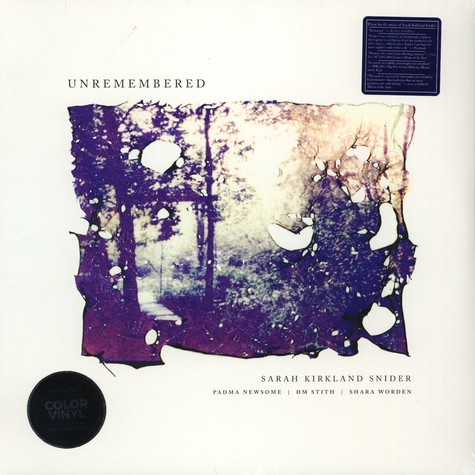Sarah Snider Kirkland, Padma Newsome & DM Stith - Unremembered Colored Vinyl Edition