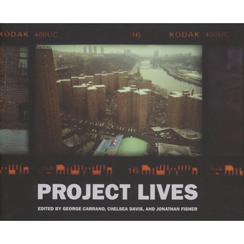 George Carrano, Chelsea Davis & Jonathan Fisher - Poject Lives