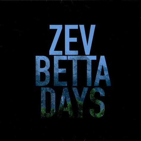 Zev - Betta Days